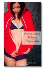 Tokyo Rhapsodie - A la découverte du Tokyo secret et sexuel.